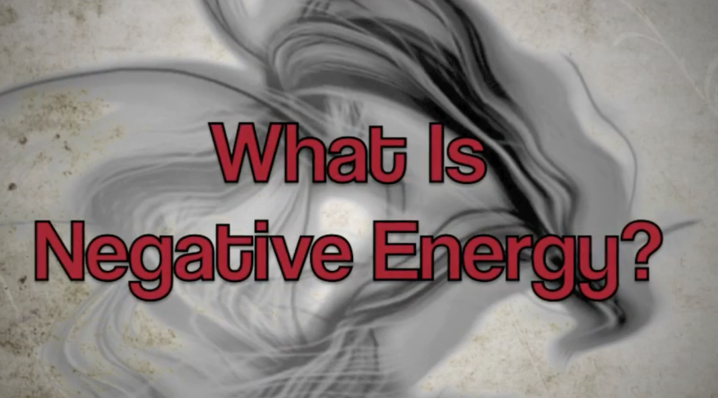 What Is Negative Energy?