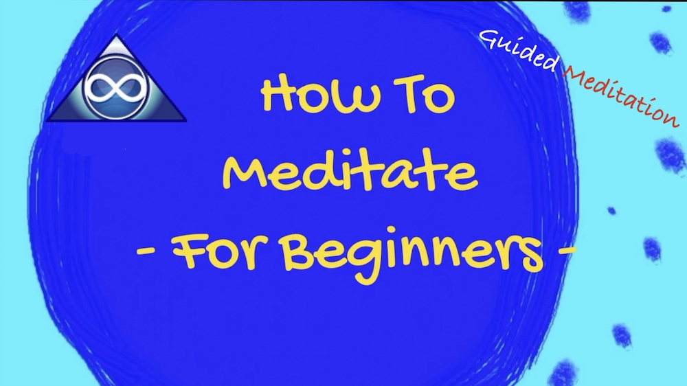 How To Meditate For Beginners: A guided meditation