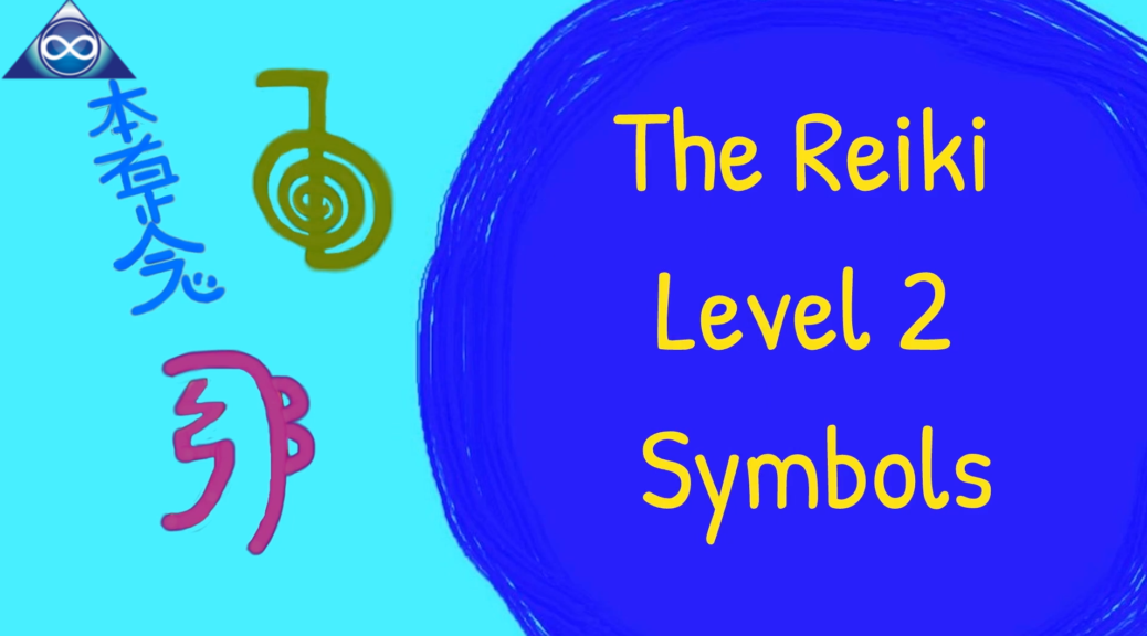 How To Use The Usui Reiki Symbols Level 2: Ch Ku Rei, Sei He Ki, Hon Sha Ze Sho Nen